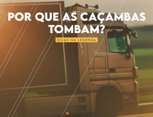 Por que as caçambas tombam?